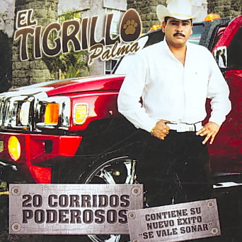CORRIDOS PODEROSOS BY EL TIGRILLO PALMA (CD)