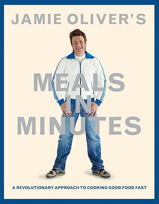 Jamie Oliver's Meals in Minutes By Oliver, Jamie